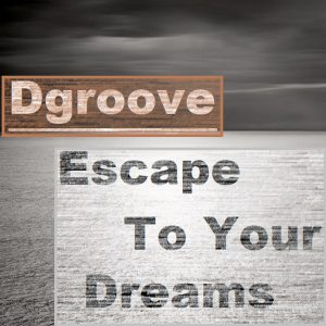 escape to your dreams song cover