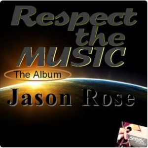jason rose respect the music