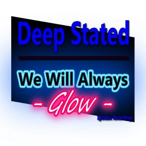 deep stated we will always glow